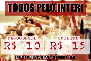 Ingressos Inter x Metropolitano